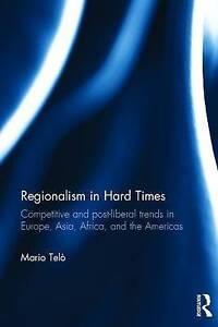 Regionalism in Hard Times, Mario Telò