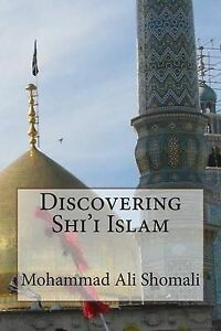 Discovering-Shi-039-i-Islam-by-Shomali-Mohammad-Ali-Paperback