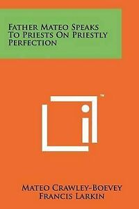 Father-Mateo-Speaks-to-Priests-on-Priestly-Perfection-Paperback