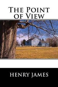 The Point of View by Henry James -Paperback