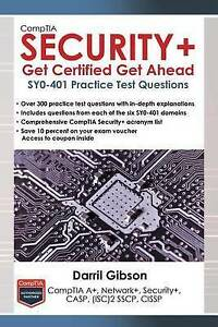 Comptia Security+ Get Certified Get Ahead Sy0-401 Practice Test Questions by Gib