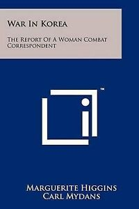 War-in-Korea-The-Report-of-a-Woman-Combat-Correspondent-Paperback