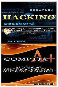 Hacking & Comptia A+ by Tech, Solis -Paperback