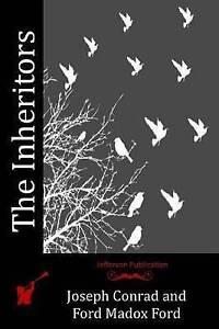 The Inheritors by Conrad, Joseph 9781512127799 -Paperback