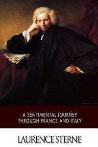 A Sentimental Journey Through France and Italy Sterne, Laurence 9781512193411