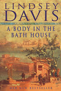 A-Body-in-the-Bath-House-by-Lindsey-Davis-Paperback-2001