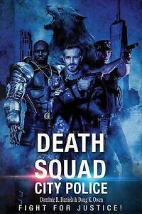 Death Squad: City Police by Daniels, Dominic R. -Paperback