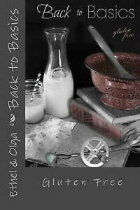 Back to Basics: Gluten Free by Lisa, Kendall and -Paperback