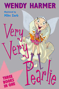 Very-Very-Pearlie-by-Wendy-Harmer-Mike-Zarb-Hard-cover-3-Books-in-One