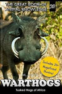 Warthogs: Tusked Hogs of Africa by Martin, M. -Paperback