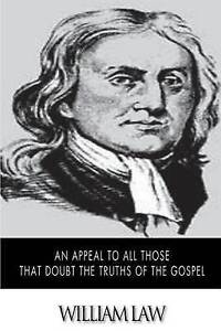 An-Appeal-to-All-Those-That-Doubt-the-Truths-of-the-Gospel-by-Law-William