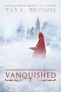 Vanquished By Brown, Tara -Paperback