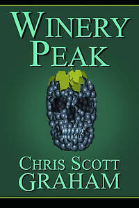 NEW Winery Peak by Chris Scott Graham