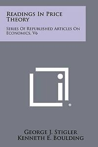 Readings in Price Theory: Series of Republished Articles on Econo 9781258315948