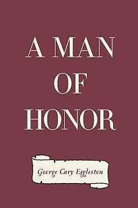 A Man of Honor 9781530165773 -Paperback
