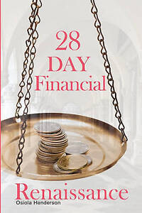 NEW 28 Day Financial Renaissance by Osiola Henderson