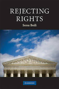 Rejecting Rights (Contemporary Political Theory), Bedi, Sonu, New condition, Boo