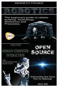 Robotics + Human-Computer Interaction + Open Source by Fraser, Kenneth