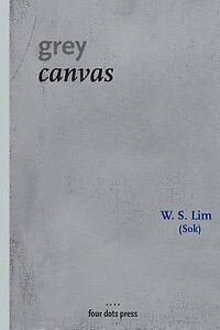 NEW Grey Canvas: black and white version by W. S. Lim (Sok)