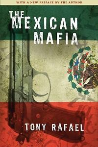 The-Mexican-Mafia-by-Tony-Rafael-2009-Paperback