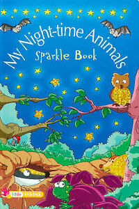 My Night-Time Animals (Sparkle Books), Dee Philips, Good Book