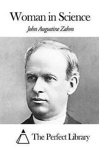 NEW Woman in Science by John Augustine Zahm