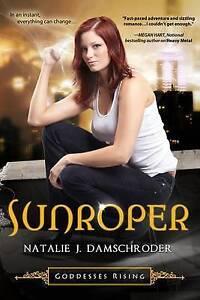Sunroper by Natalie J Damschroder (Paperback / softback, 2013)