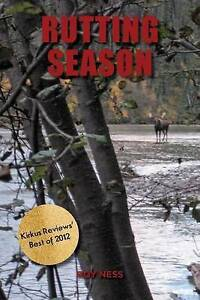 NEW Rutting Season by Roy Ness