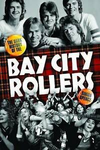 NEW When the Screaming Stops: The Dark History of the Bay City Rollers