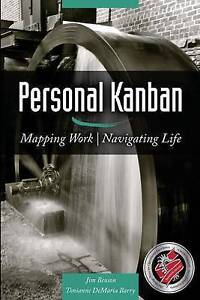 NEW Personal Kanban: Mapping Work | Navigating Life by Jim Benson