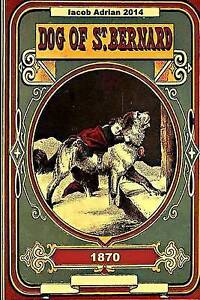 Dog of St. Bernard and Other Stories 1870 by Adrian, Iacob -Paperback