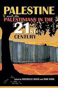 Palestine and the Palestinians in the 21st Century, , New Book
