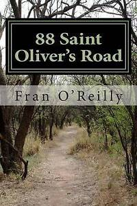 88 Saint Oliver's Road by by O'Reilly, Fran -Paperback