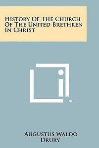 History of the Church of the United Brethren in Christ -Paperback