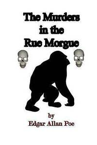 The Murders in the Rue Morgue Poe, Edgar Allan 9781511518994 -Paperback