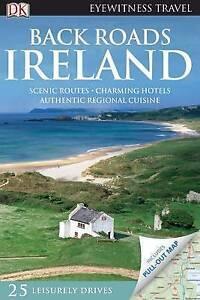 Back Roads Ireland by Dorling Kindersley Ltd (Paperback, 2010)