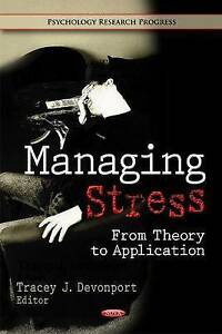 NEW Managing Stress: From Theory to Application (Psychology Research Progress)