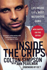 Inside-the-Crips-Life-Inside-L-A-039-s-Most-Notorious-Gang-by-Colton-Simpson