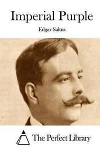 Imperial Purple by Saltus, Edgar 9781512095456 -Paperback