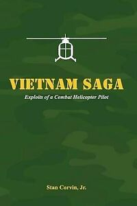 NEW Vietnam Saga by Stan Corvin Jr.