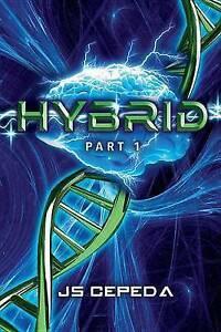 Hybrid Part 1 by Cepeda, Js -Paperback