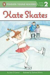 Kate Skates by Jane O'Connor (Paperback / softback) (L28)