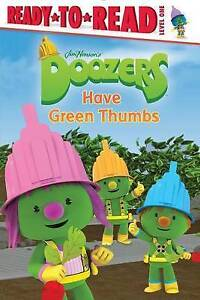 Doozers Have Green Thumbs By Evans, Cordelia -Hcover