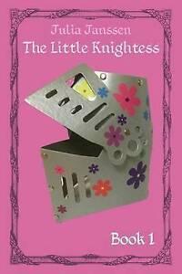 The Little Knightess By Janssen, Julia -Paperback