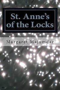 St. Anne's of the Locks Majumdar, Margaret A. -Paperback
