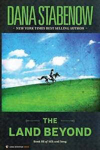 The-Land-Beyond-Book-III-of-Silk-and-Song-by-by-Stabenow-Dana-Paperback