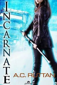 NEW Incarnate (The Portal Keepers) by A. C. Ruttan
