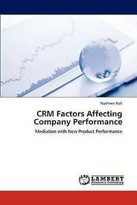 CRM Factors Affecting Company Performance: Mediation with New Product Performanc