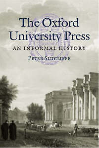 The Oxford University Press: An Informal History-ExLibrary