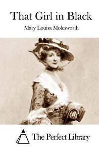 That Girl in Black by Molesworth, Mary Louisa -Paperback